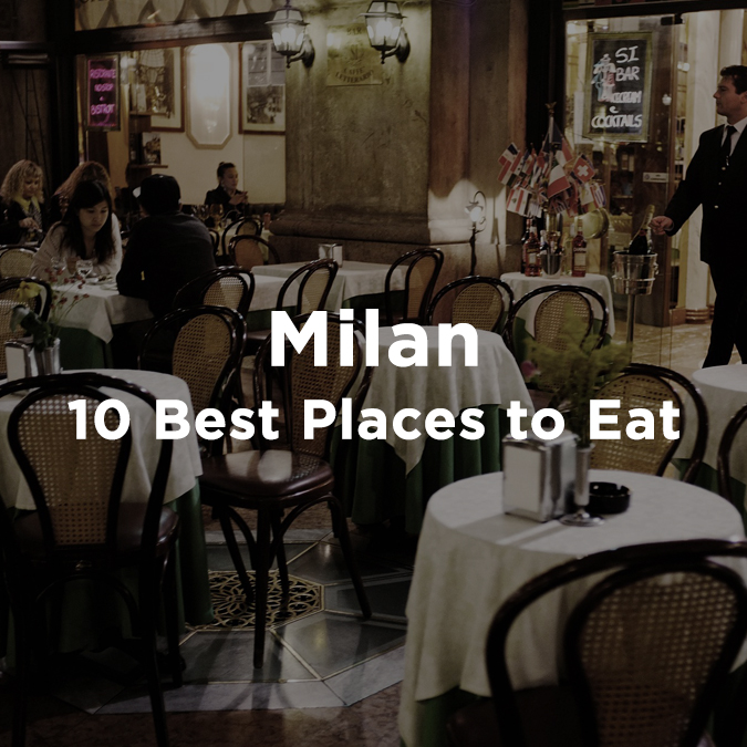 10 best places to eat in Milan