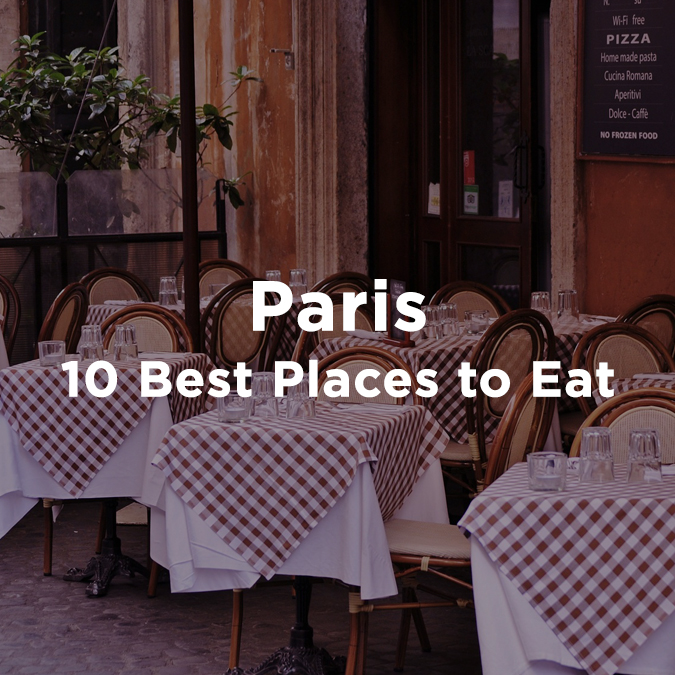 10 Best places to eat in Paris