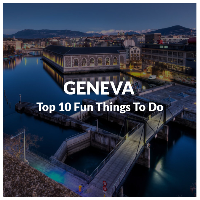 Fun Things to do in Geneva