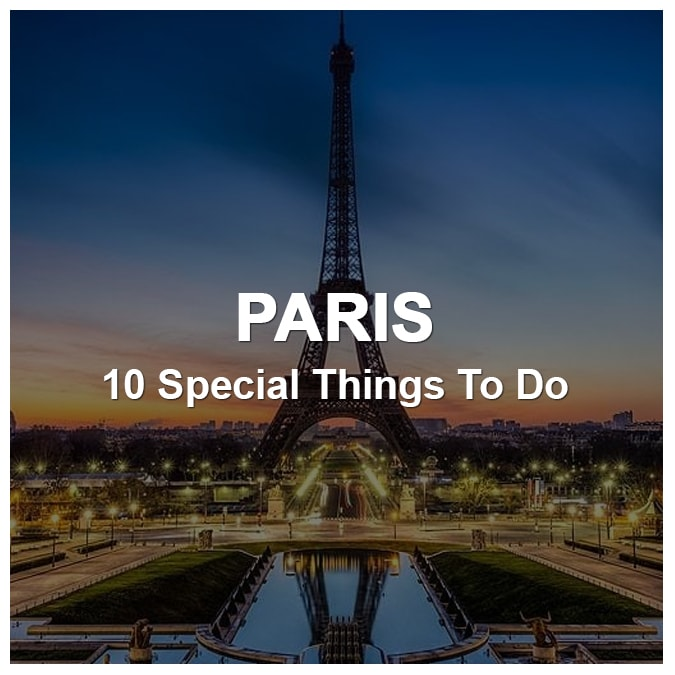 10 Special Things To Do In Paris