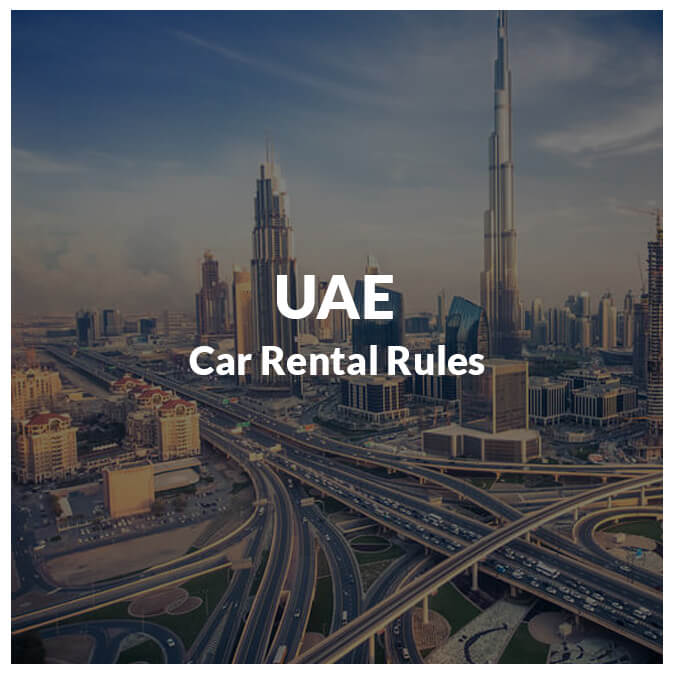 All You Need To Know About Rent A Car Rules in the UAE