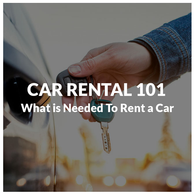 What Is Needed To Rent A Car?