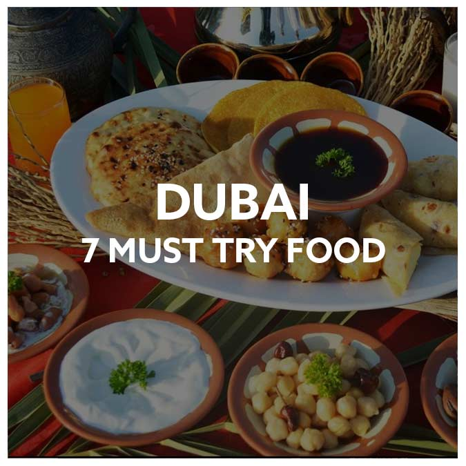 7 Must Try Food in Dubai