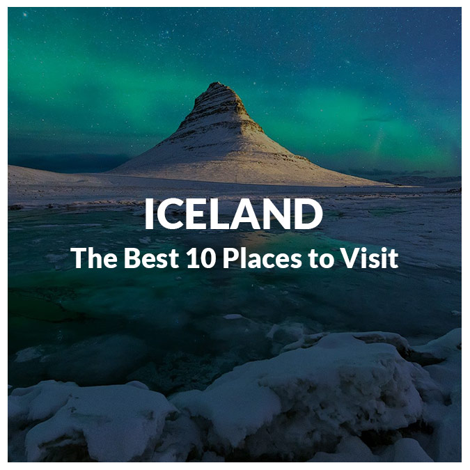 The Best Places to Visit in Iceland