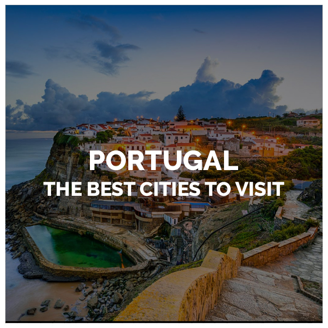 The Best Cities to Visit in Portugal