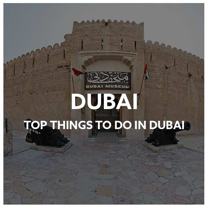 Top Things to Do in Dubai 2018