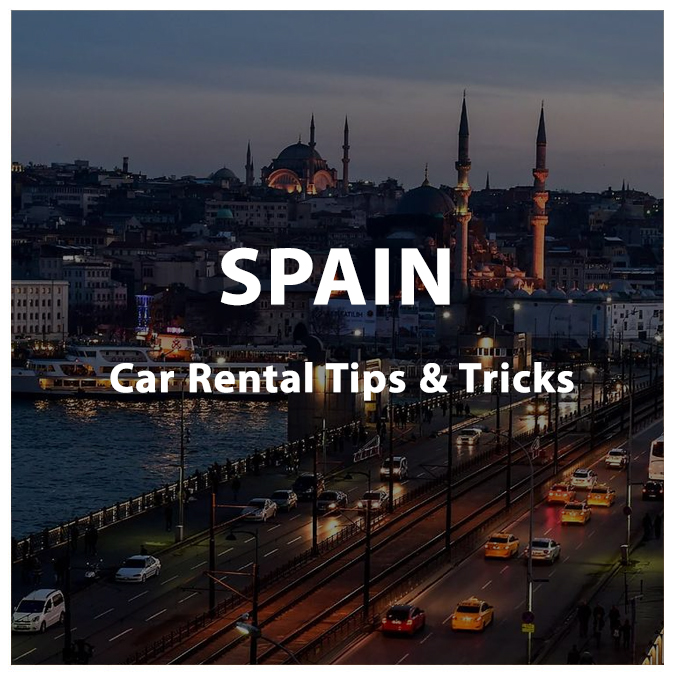 Renting a Car in Spain – Tips & Tricks