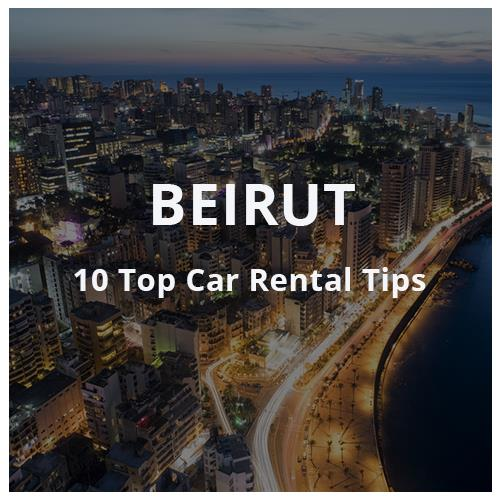 10 Tips for Car Rental in Beirut