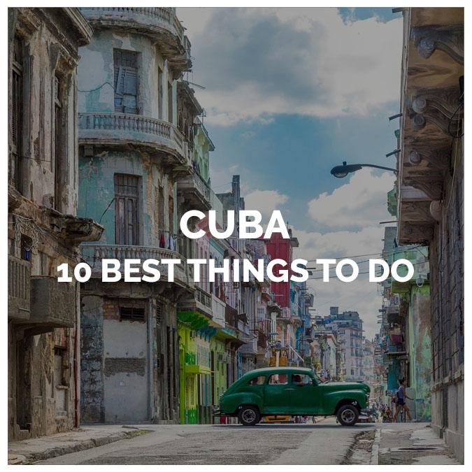 The 10 Best Things to Do in Havana Cuba