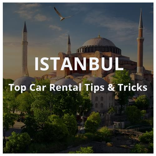 Tips and Tricks: Car Rental in Istanbul