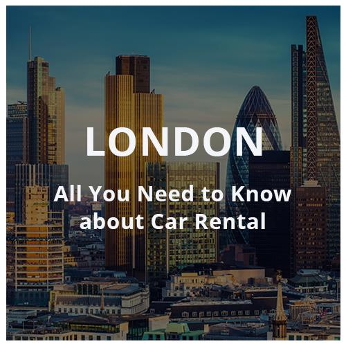 What You Need to Know about Car Rental in London