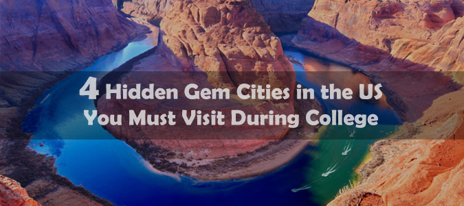 4 Hidden Gem Cities In The US You Must Visit During College