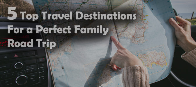 5 Top Destinations for Family Road Trip