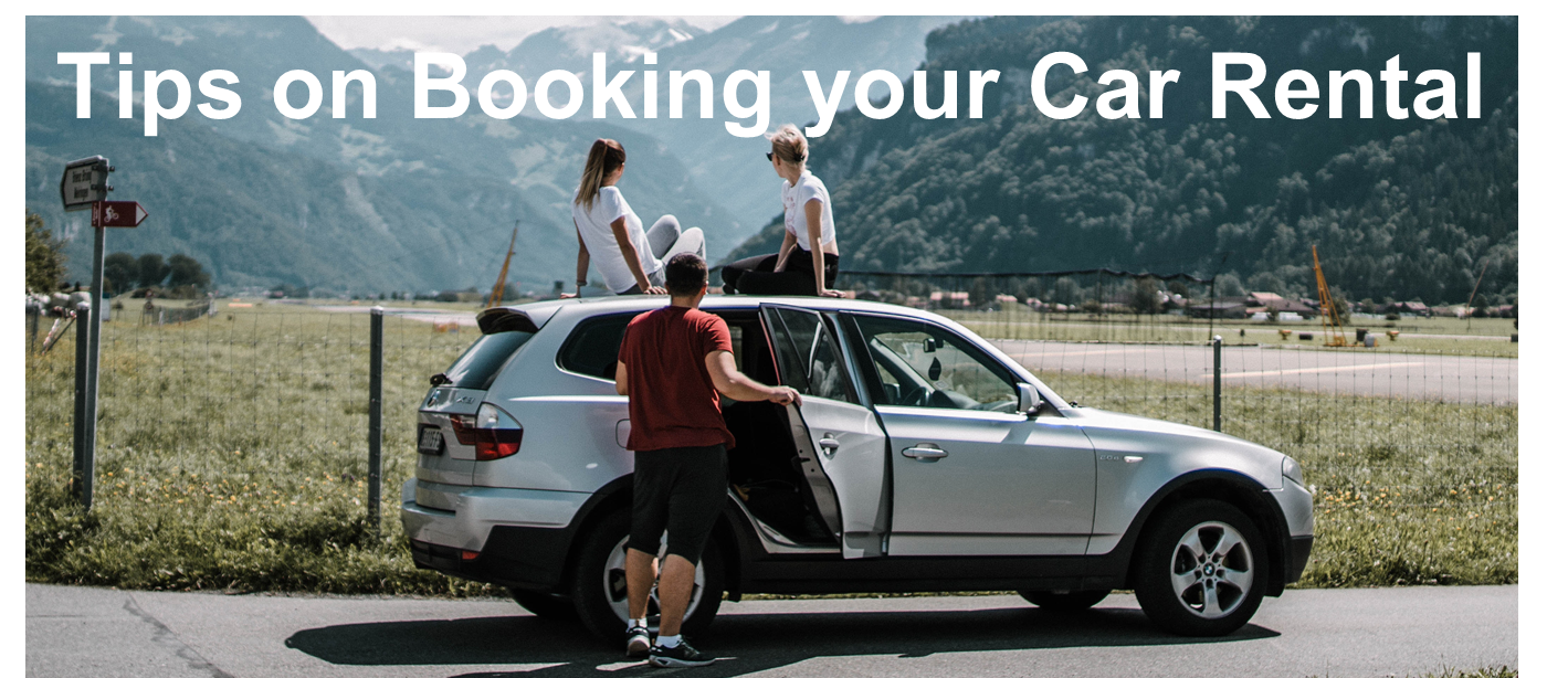 Tips on Booking your Car Rental