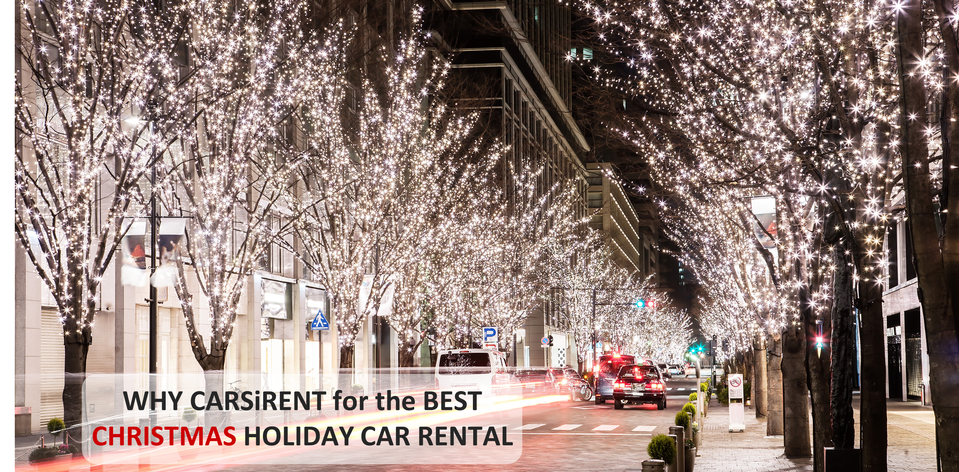 Why Carsirent for the Best Christmas Holiday Car Rental?